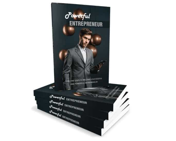 Powerful Entrepreneur: Become A Successful Entrepreneur – Ebook