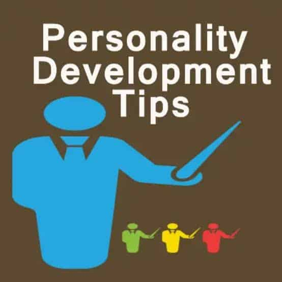 Personality Development Tips That Should Not Be Overlooked